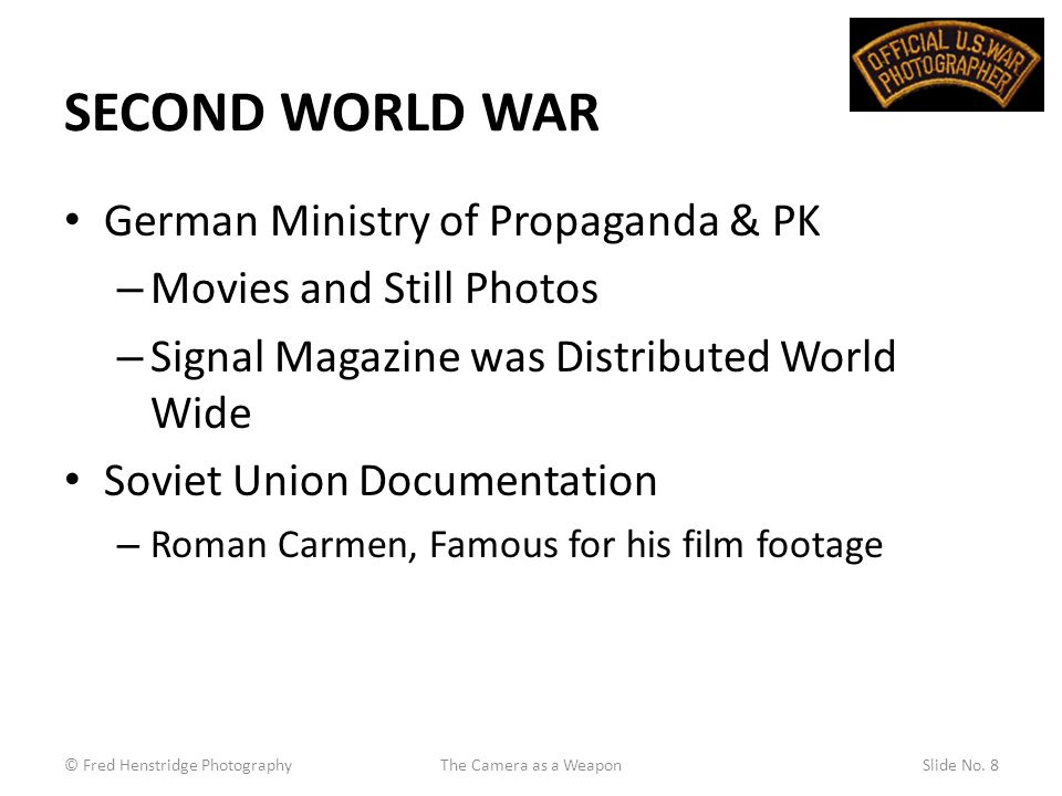 SECOND WORLD WAR German Ministry of Propaganda & PK – Movies and Still Photos – Signal Magazine was Distributed World Wide Soviet Union Documentation – Roman Carmen, Famous for his film footage © Fred Henstridge PhotographySlide No.