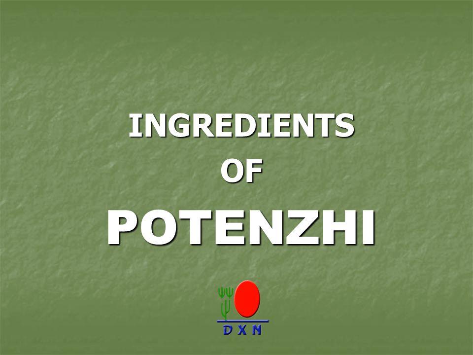 INGREDIENTS INGREDIENTS OF OF POTENZHI POTENZHI