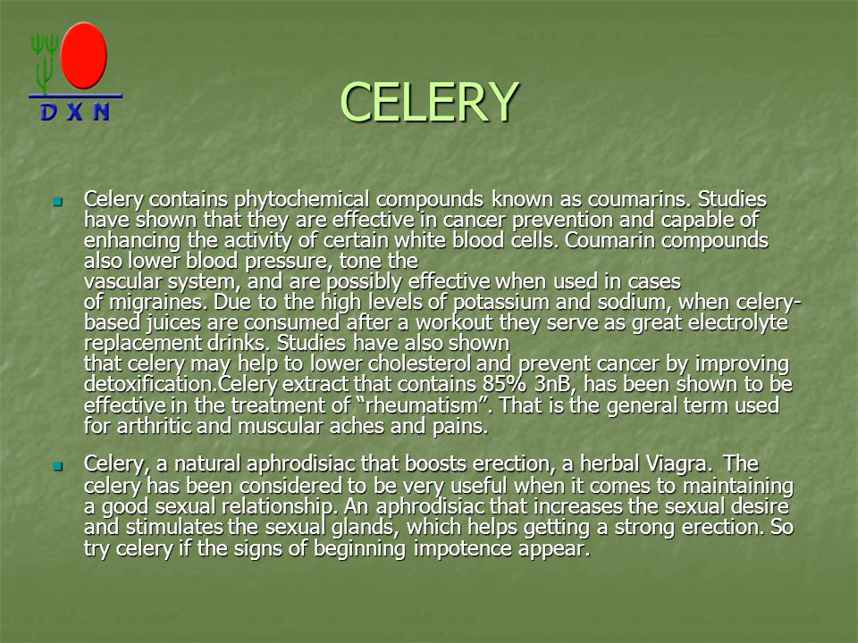 CELERY Celery contains phytochemical compounds known as coumarins.