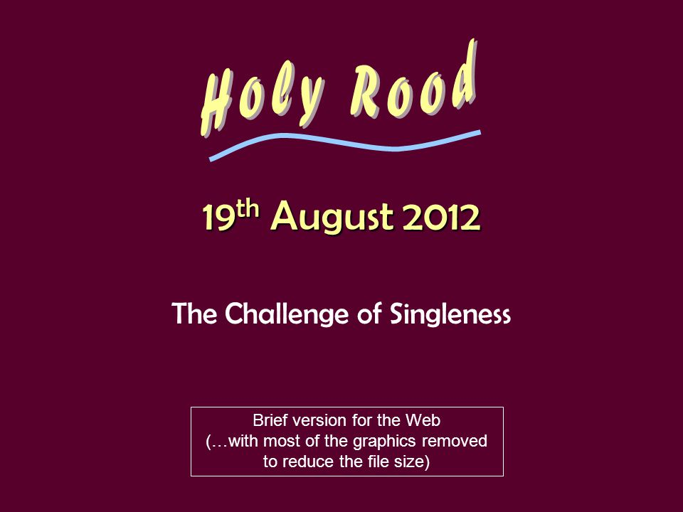 What is Singleness?