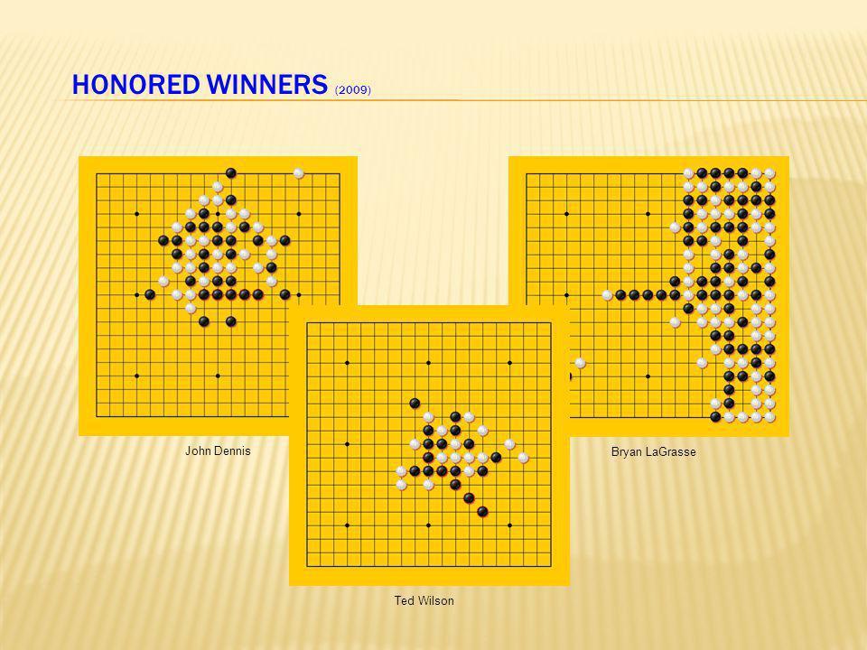 HONORED WINNERS (2009) John Dennis Ted Wilson Bryan LaGrasse