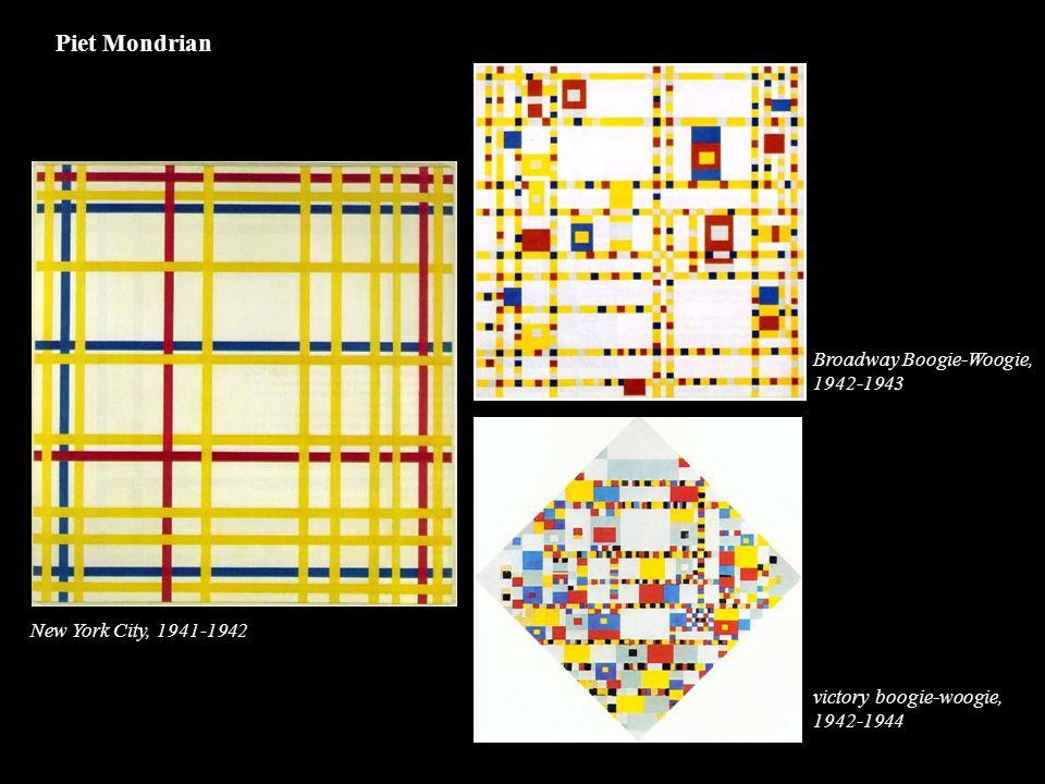 New York City, 1941-1942 Broadway Boogie-Woogie, 1942-1943 victory boogie-woogie, 1942-1944 Piet Mondrian