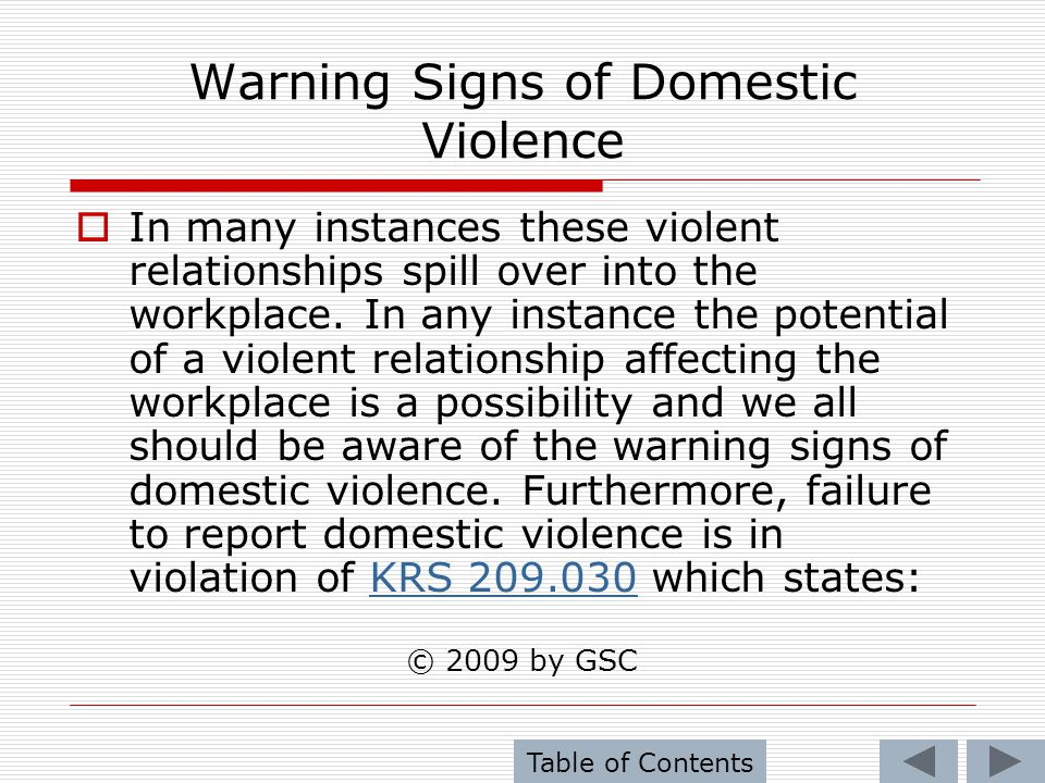 Warning Signs of Domestic Violence Any person, including but not limited to physician, law enforcement officer, nurse, social worker, cabinet personnel, coroner, medical examiner, alternate care facility employee, or caretaker, having reasonable cause to suspect that an adult has suffered abuse, neglect, or exploitation, shall report or cause reports to be made in accordance with the provisions of this chapter.