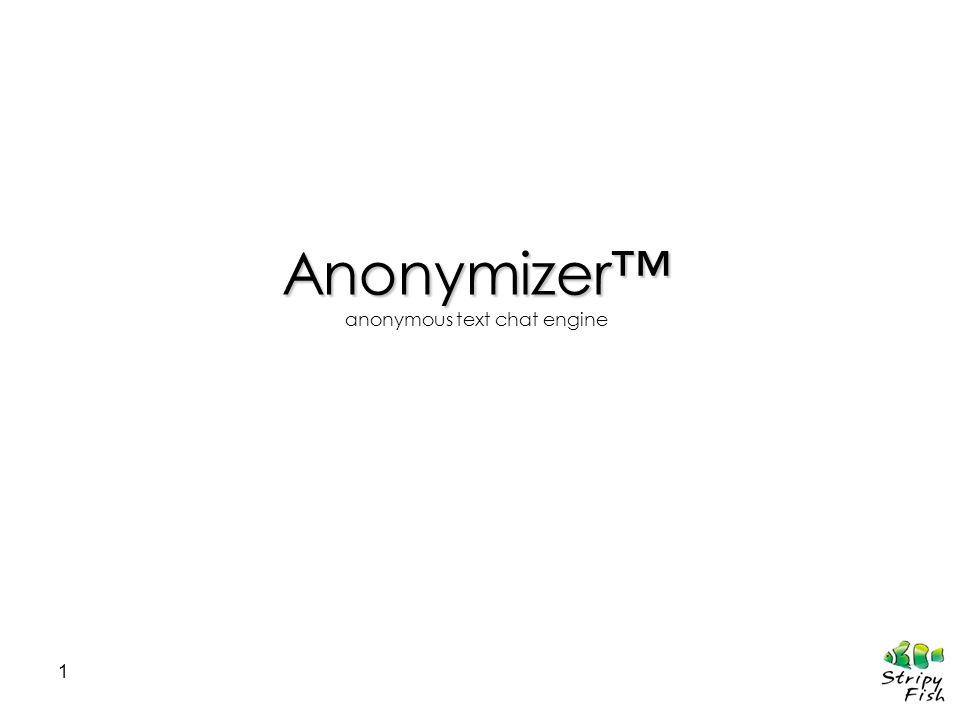 1 Anonymizer anonymous text chat engine