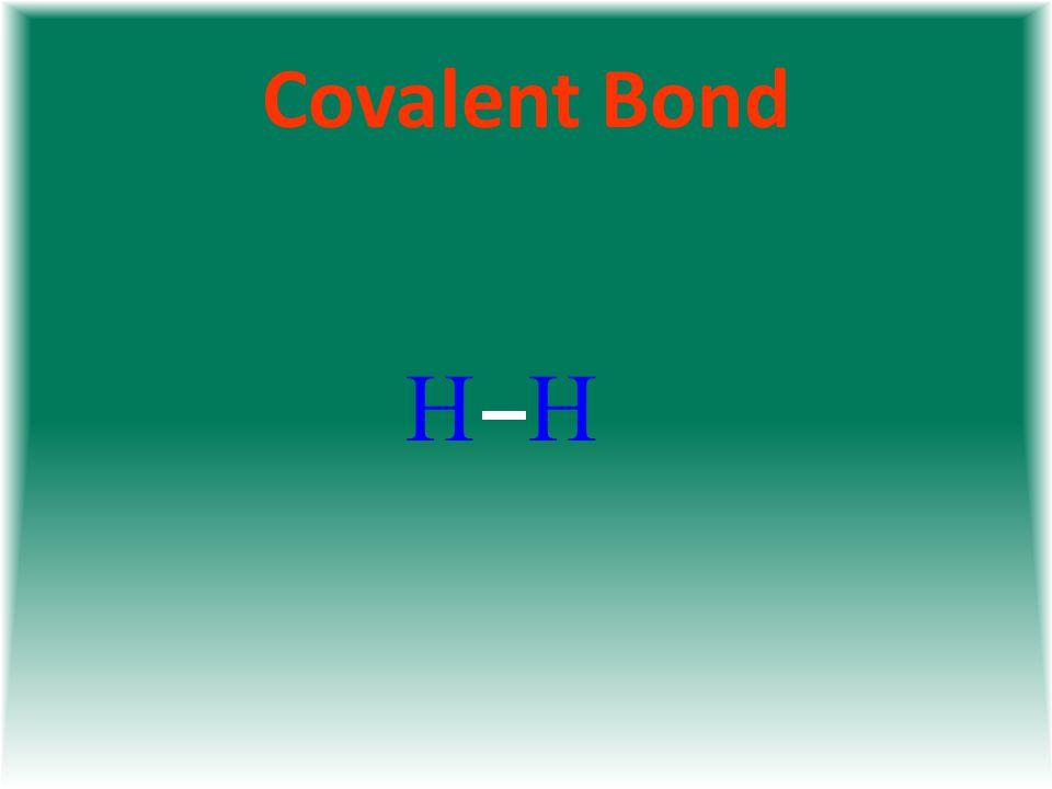 Covalent Bond HH