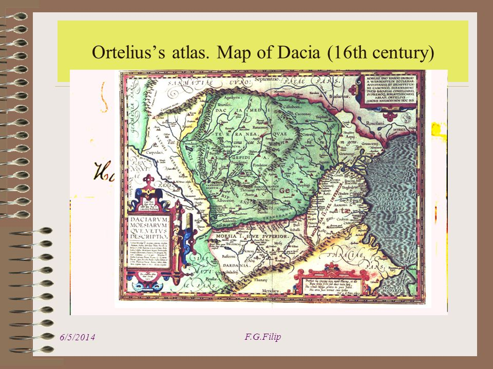 6/5/2014 F.G.Filip Orteliuss atlas. Map of Dacia (16th century)