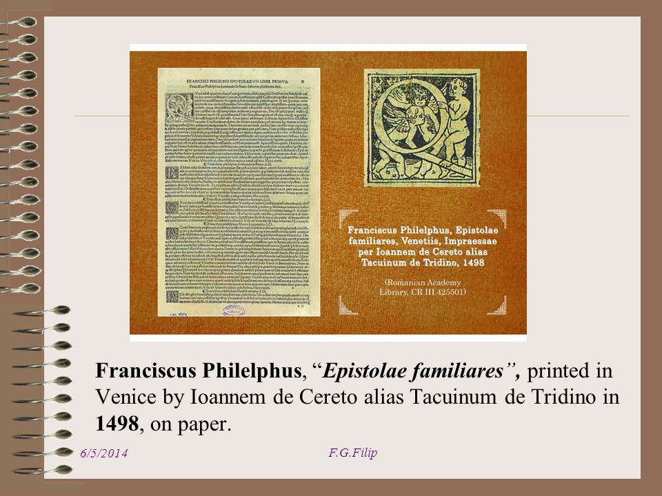 Franciscus Philelphus, Epistolae familiares, printed in Venice by Ioannem de Cereto alias Tacuinum de Tridino in 1498, on paper.