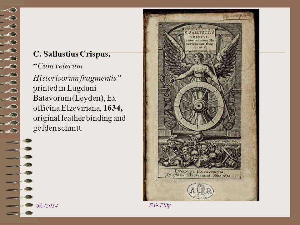 C. Sallustius Crispus, Cum veterum Historicorum fragmentis printed in Lugduni Batavorum (Leyden), Ex officina Elzeviriana, 1634, original leather bind