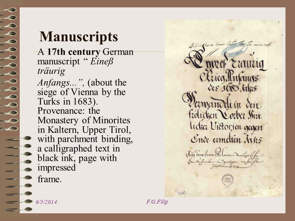 Manuscripts A 17th century German manuscript Eineß träurig Anfangs..., (about the siege of Vienna by the Turks in 1683).