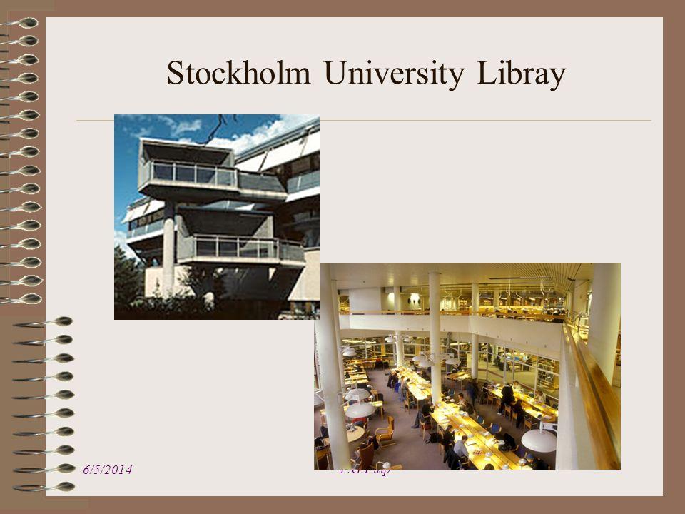 Stockholm University Libray 6/5/2014 F.G.Filip