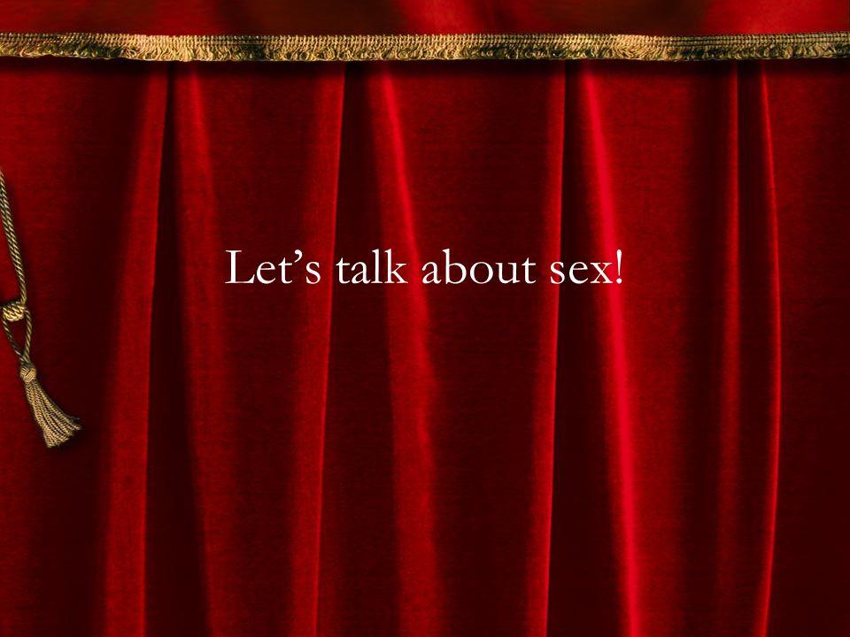 Lets talk about sex!