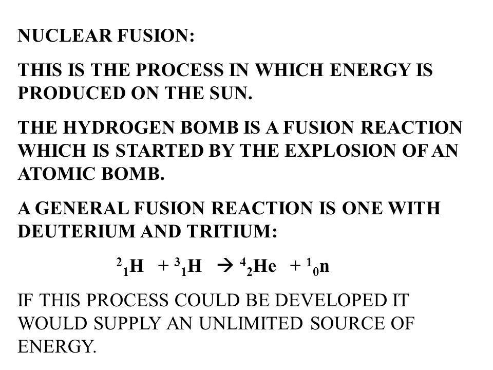 THE AVERAGE ENERGY INVOLVED FOR THE FISSION PROCESS OF 235 U 235 U + n 236 U FRAGMENTS + NEUTRONS + 3.20 x 10 –11 J / atom THEREFORE FOR 1.00 g OF 235