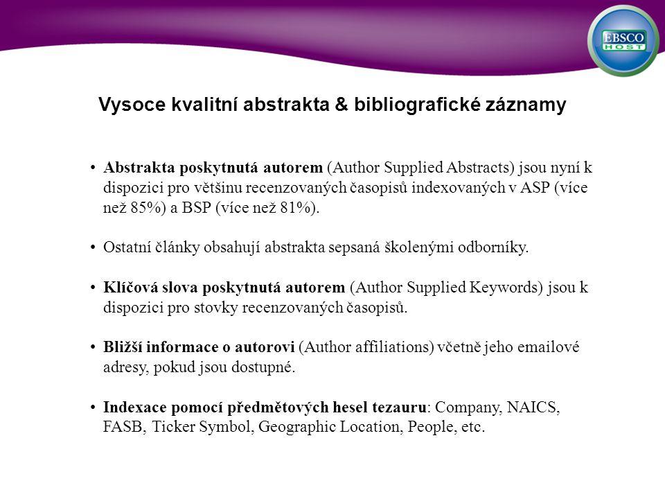 Vysoce kvalitní abstrakta & bibliografické záznamy Abstrakta poskytnutá autorem (Author Supplied Abstracts) jsou nyní k dispozici pro většinu recenzov