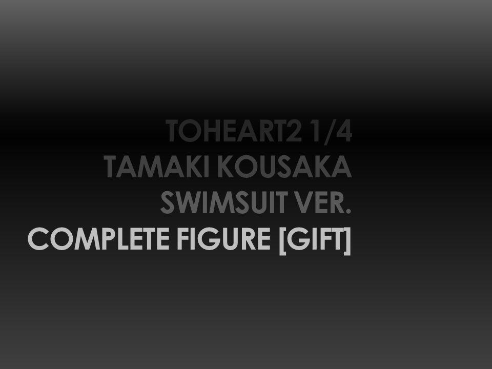 TOHEART2 1/4 TAMAKI KOUSAKA SWIMSUIT VER. COMPLETE FIGURE [GIFT]