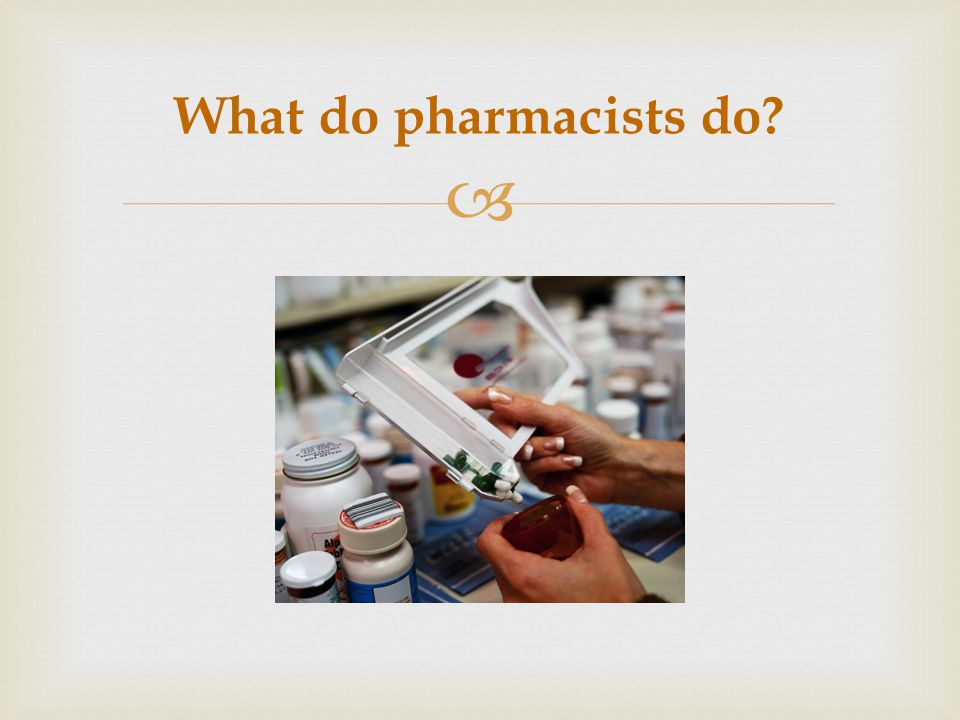 Provide Hotlines for patients, physicians, and other healthcare providers Research and dispense information for professional and personal use Drug Information Centers http://www.berlex.com/html/career/pharma/pdfs/CareersinPharmRtlToResearch.pdf