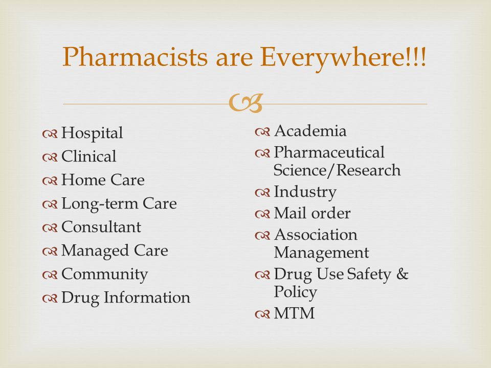 Work directly with physicians, nurses, and patients.