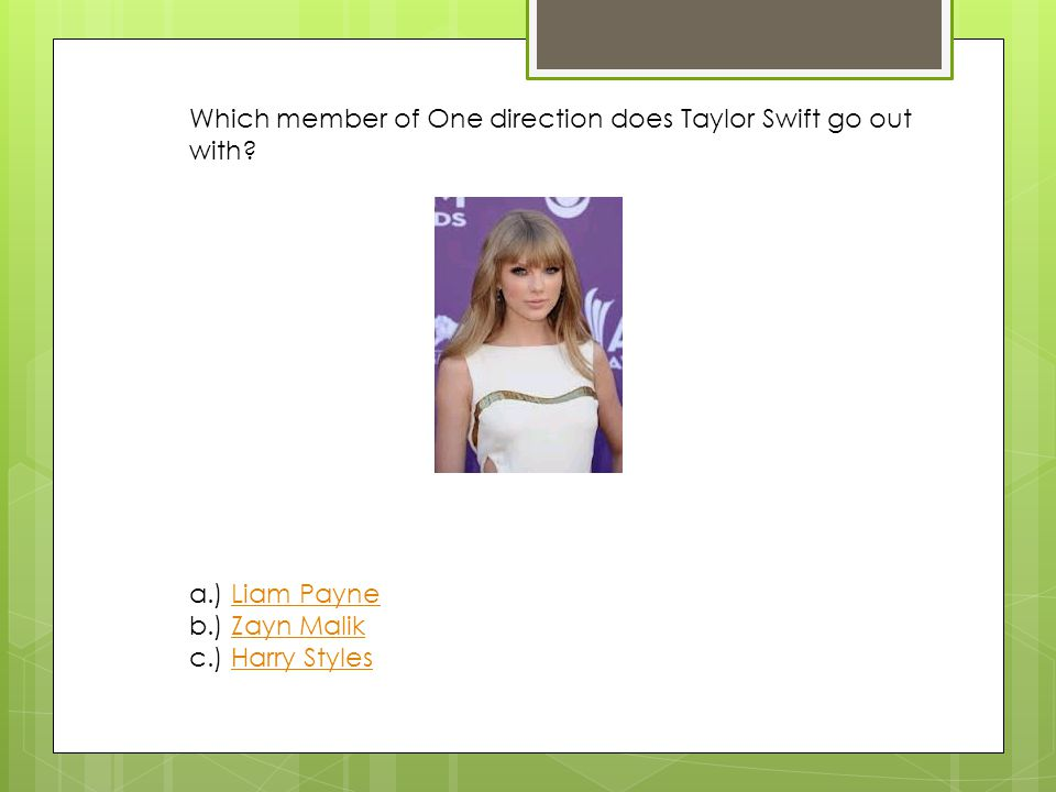 Which member of One direction does Taylor Swift go out with.