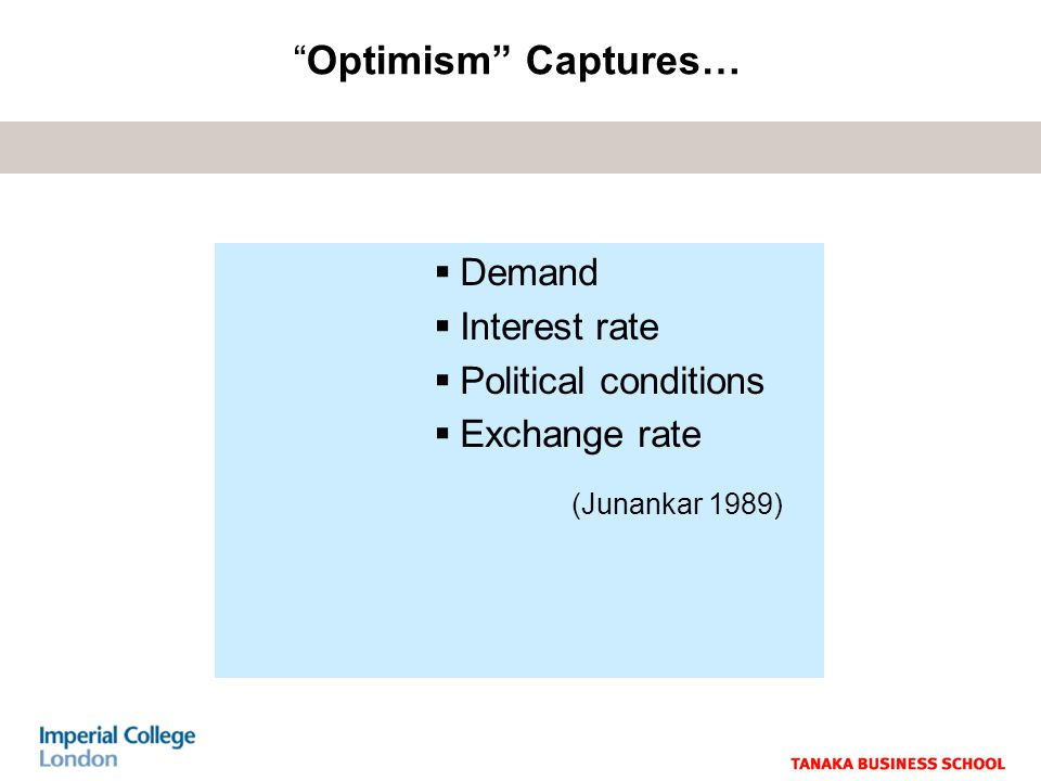 Demand Interest rate Political conditions Exchange rate Optimism Captures… (Junankar 1989)