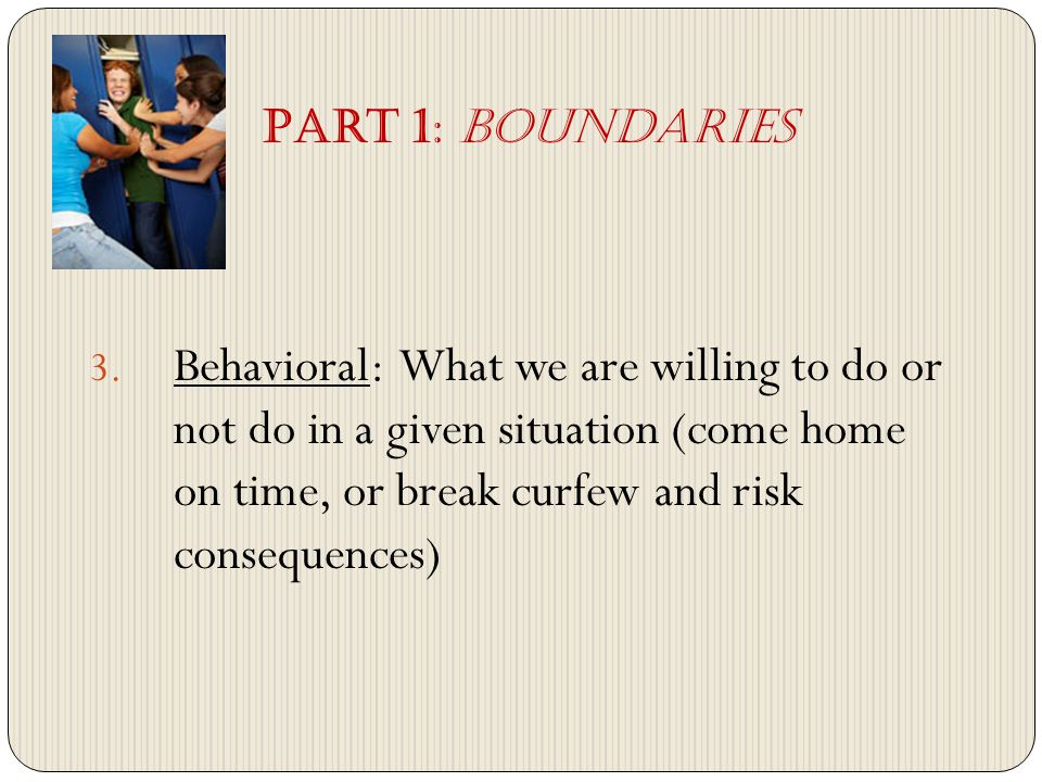 1.Whats an example of a Physical Boundary. 2. Emotional Boundary.