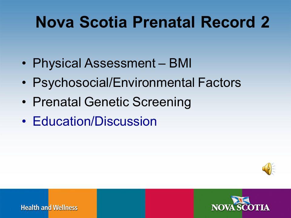 Guidelines for Genetic Screening and Testing Screening: Maternal Serum Testing (MST) Integrated Maternal Serum Testing (IMST) Early Pregnancy Review (