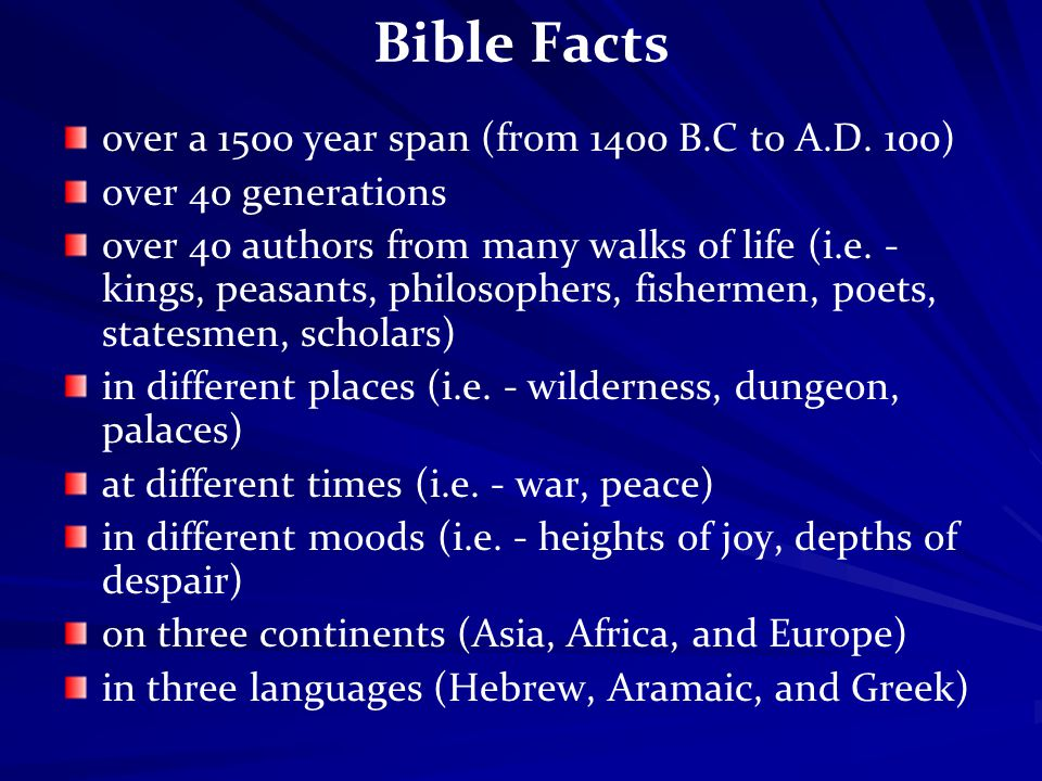 Bible Facts over a 1500 year span (from 1400 B.C to A.D.