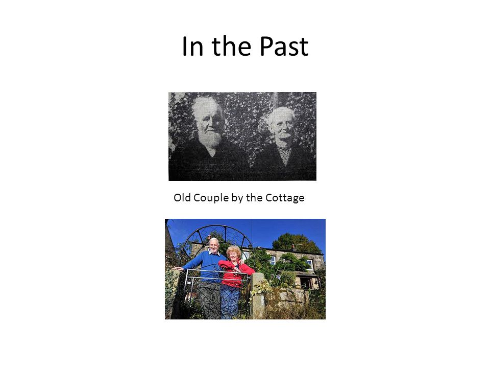 In the Past Old Couple by the Cottage