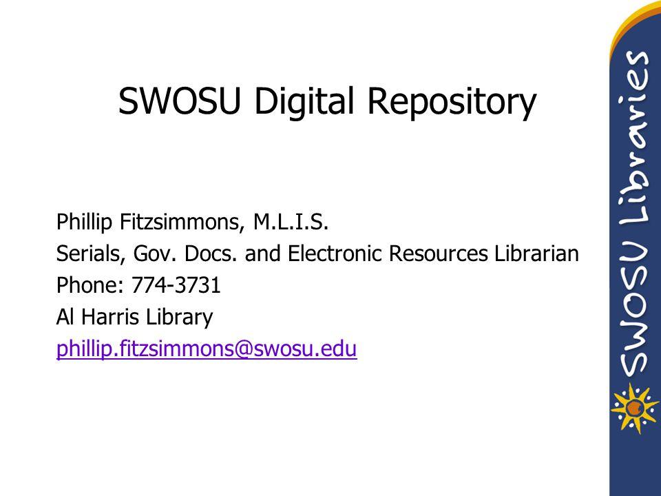 SWOSU Digital Repository Access: http://site.ebrary.com/lib/swosudr The link SWOSU yearbooks go digital.