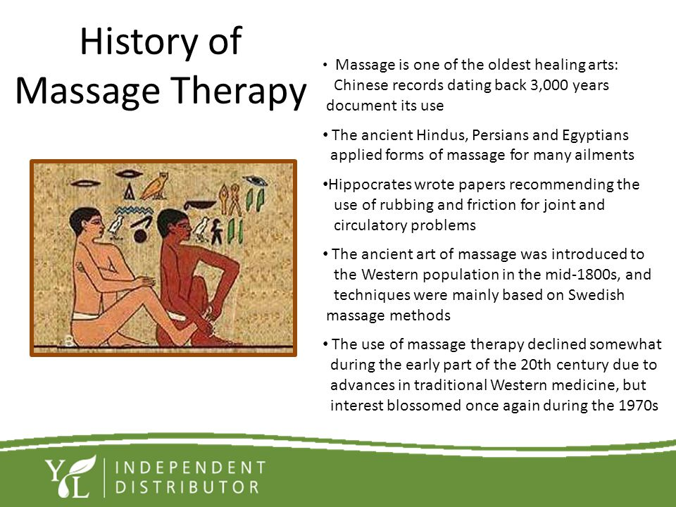 History of Massage Therapy Massage is one of the oldest healing arts: Chinese records dating back 3,000 years document its use The ancient Hindus, Per