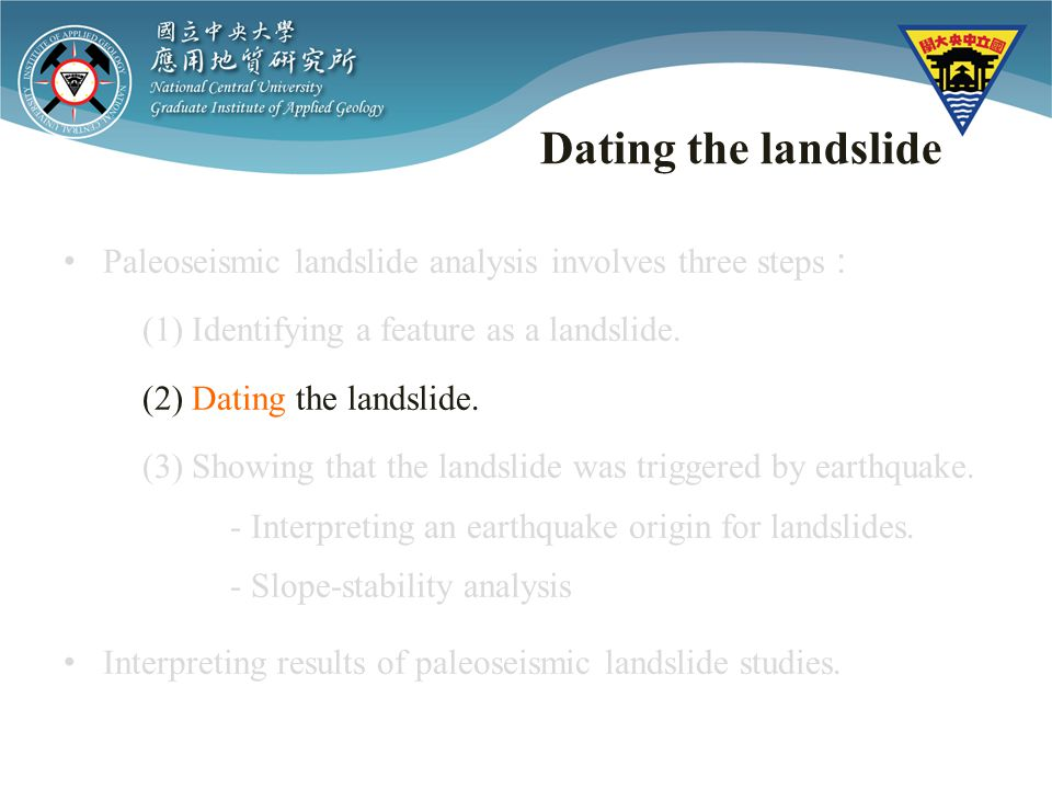 Dating the landslide