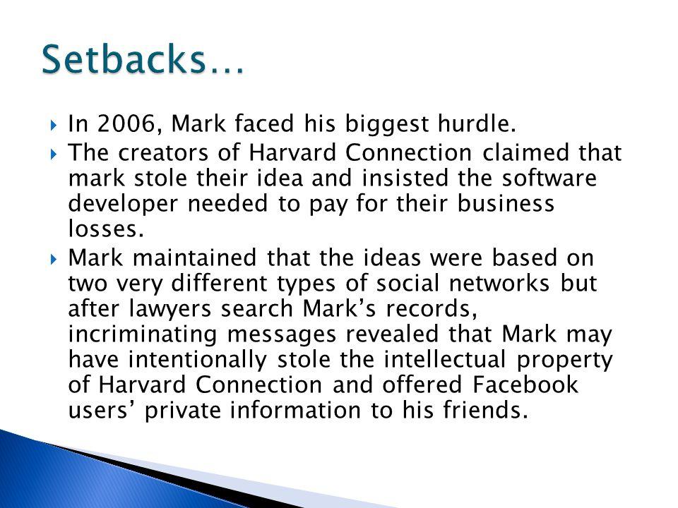 In 2006, Mark faced his biggest hurdle.