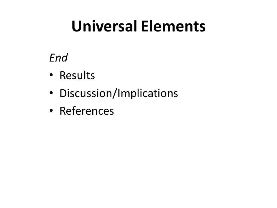 Universal Elements Tone Economy of Expression – Wordiness & redundancy Clarity – Colloquialisms, jargon, pronouns TIP: remember the This, those, these, that rule Accuracy – Order, smooth expression, precision