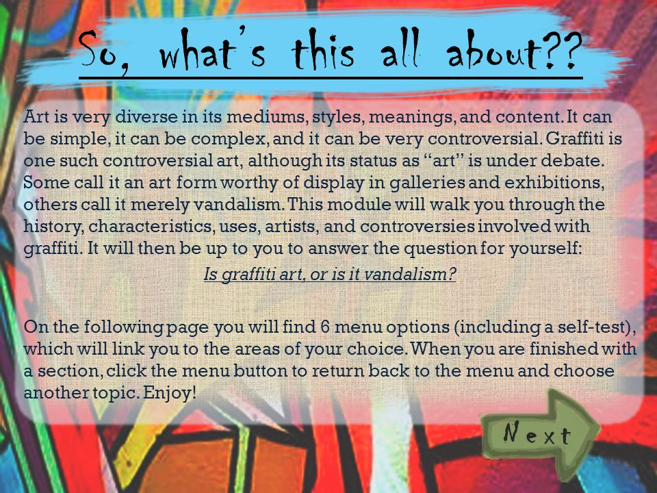 So, whats this all about?.Art is very diverse in its mediums, styles, meanings, and content.