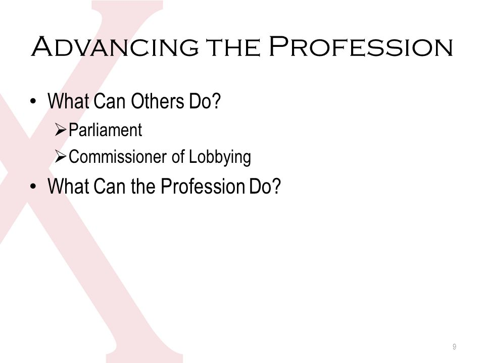 Advancing the Profession What Can Others Do.