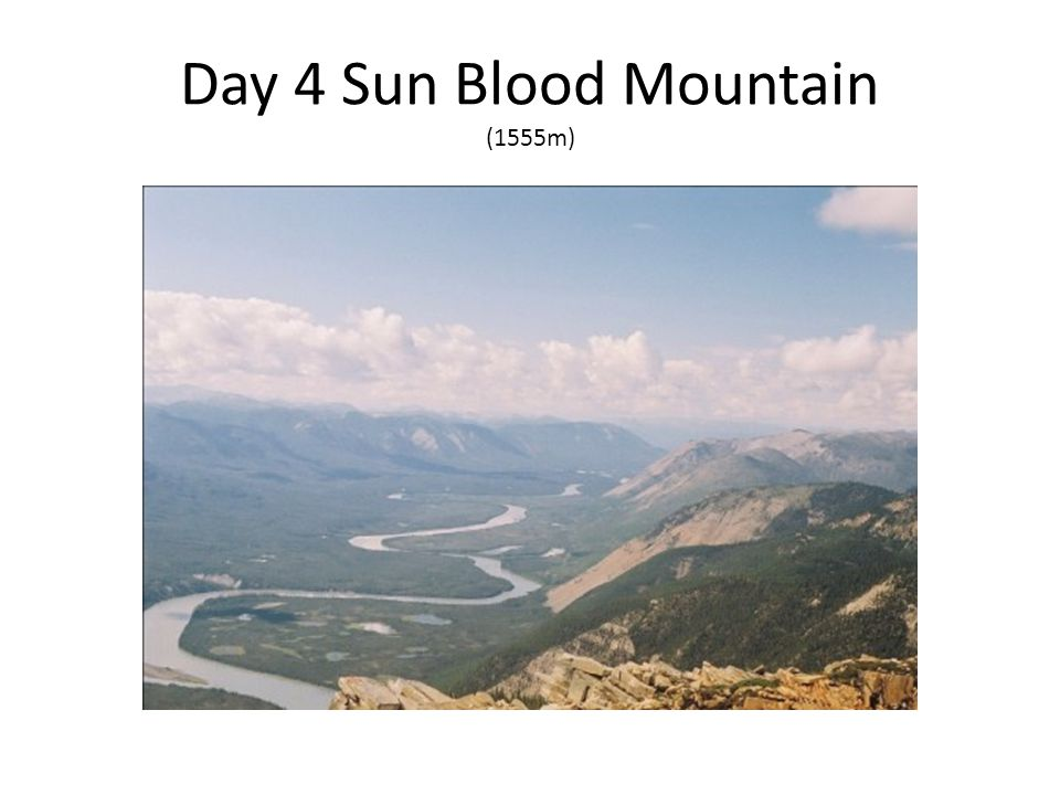 Day 4 Sun Blood Mountain (1555m)