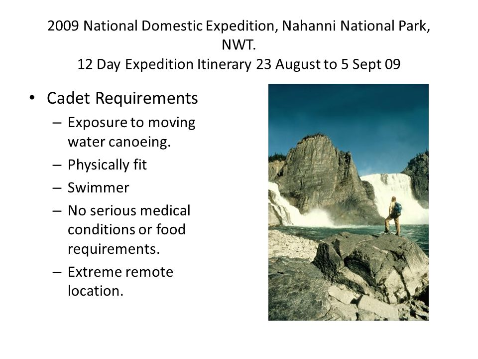 2009 National Domestic Expedition, Nahanni National Park, NWT.