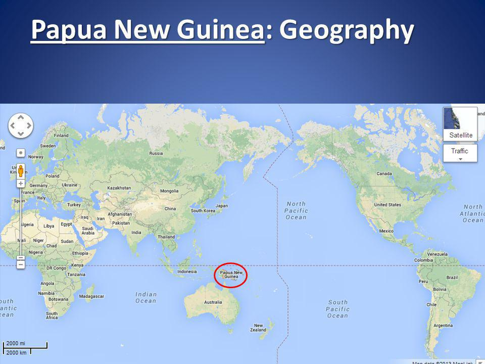 Papua New Guinea: Geography Geography Geography History History Demographics Demographics Cultures Cultures