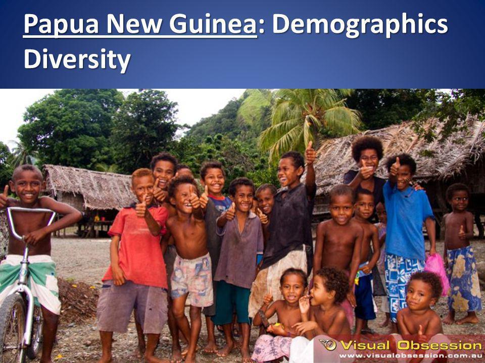 Papua New Guinea: Demographics Diversity