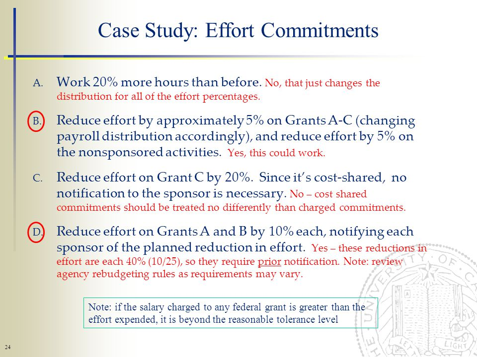 24 Case Study: Effort Commitments A. Work 20% more hours than before.