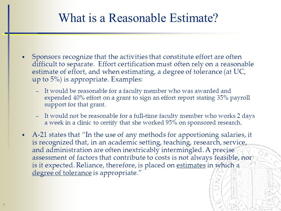 7 What is a Reasonable Estimate.