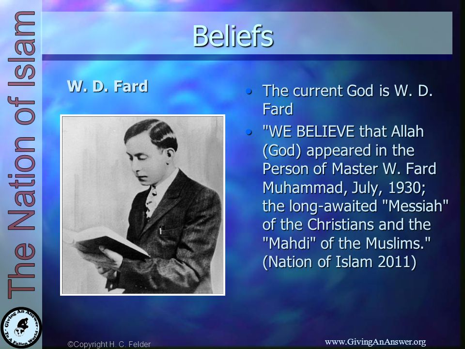©Copyright H. C. Felder www.GivingAnAnswer.org Beliefs W.