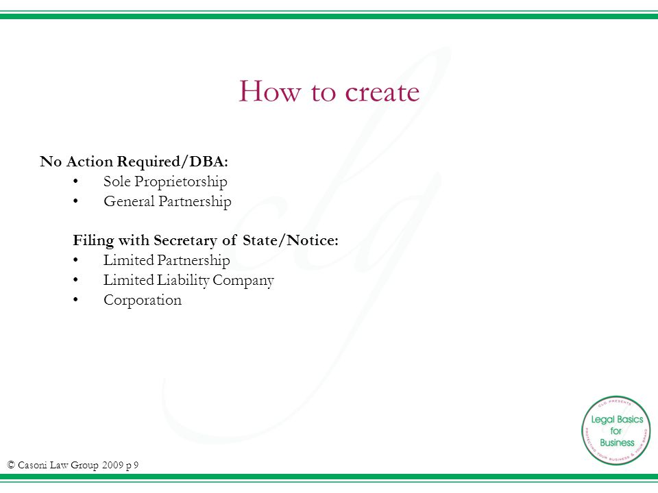 How to create No Action Required/DBA: Sole Proprietorship General Partnership Filing with Secretary of State/Notice: Limited Partnership Limited Liabi