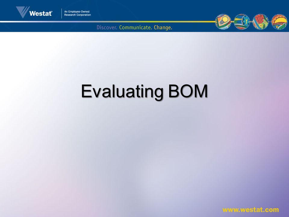 Evaluating BOM