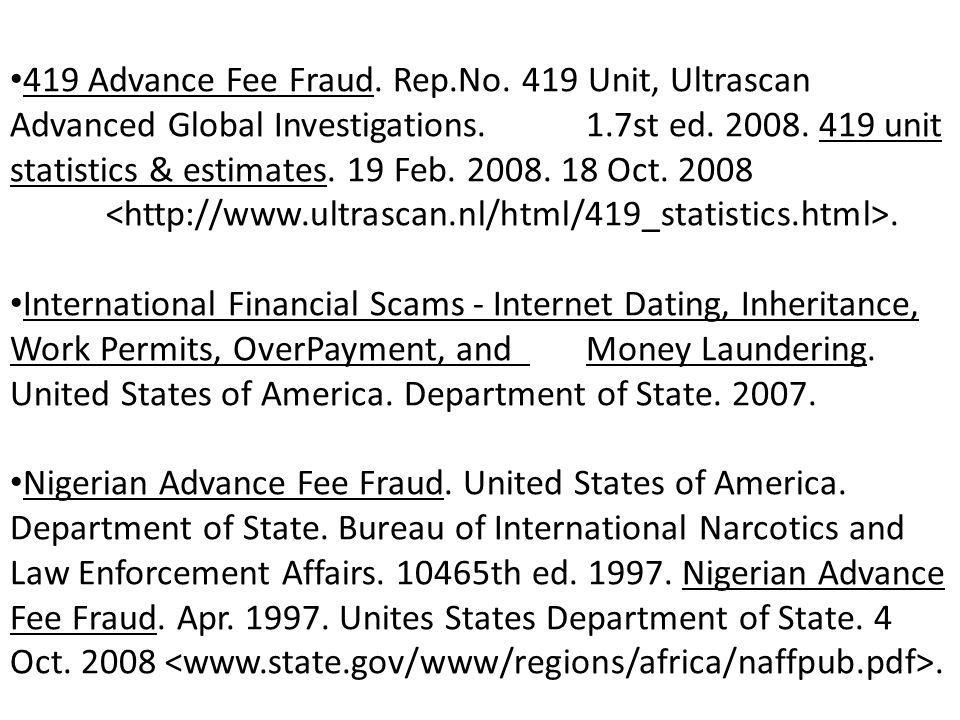 419 Advance Fee Fraud. Rep.No. 419 Unit, Ultrascan Advanced Global Investigations.