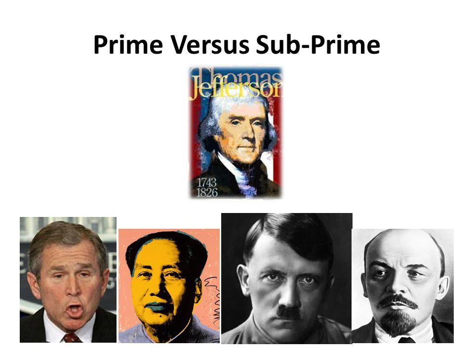 Prime Versus Sub-Prime