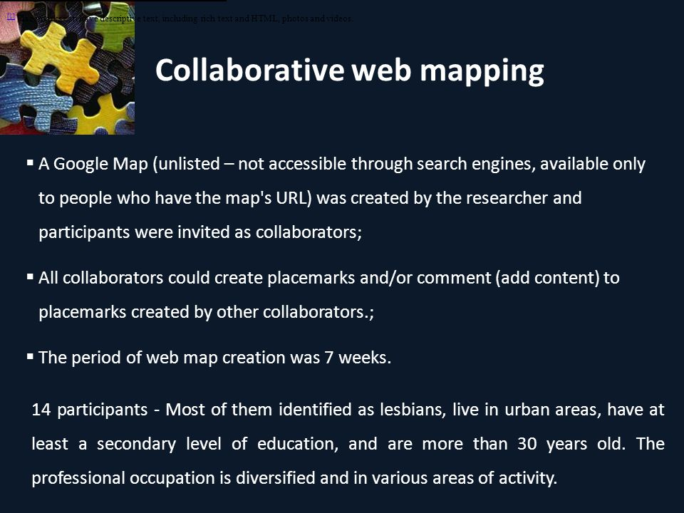 Collaborative web mapping 88 placemarks 66 (75%) have text (full sentences or small texts) Participants actually contributed with information to the web map
