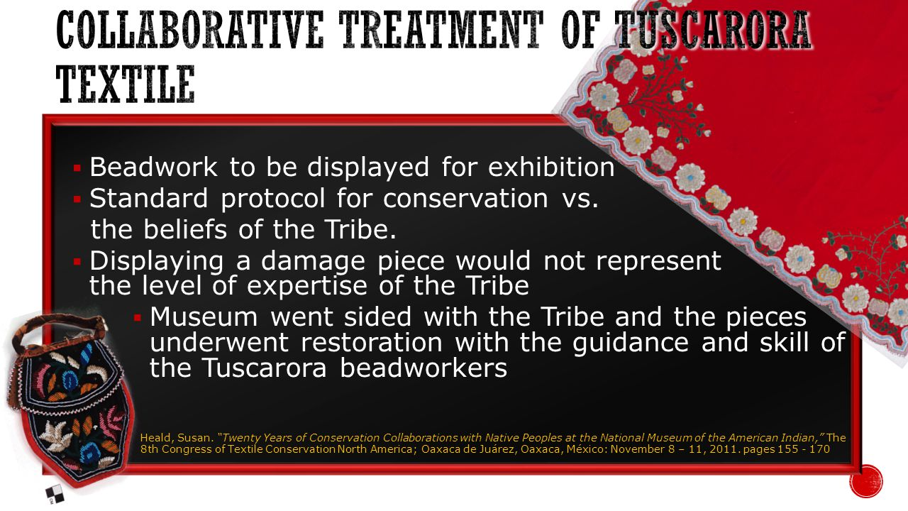 Beadwork to be displayed for exhibition Standard protocol for conservation vs.