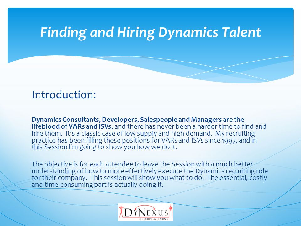 7.A general Q&A: Whatever... Finding and Hiring Dynamics Talent