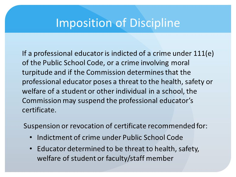 If a professional educator is indicted of a crime under 111(e) of the Public School Code, or a crime involving moral turpitude and if the Commission d