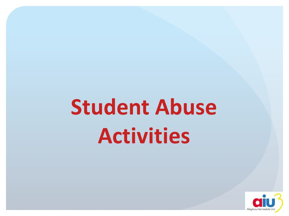 Student Abuse Activities