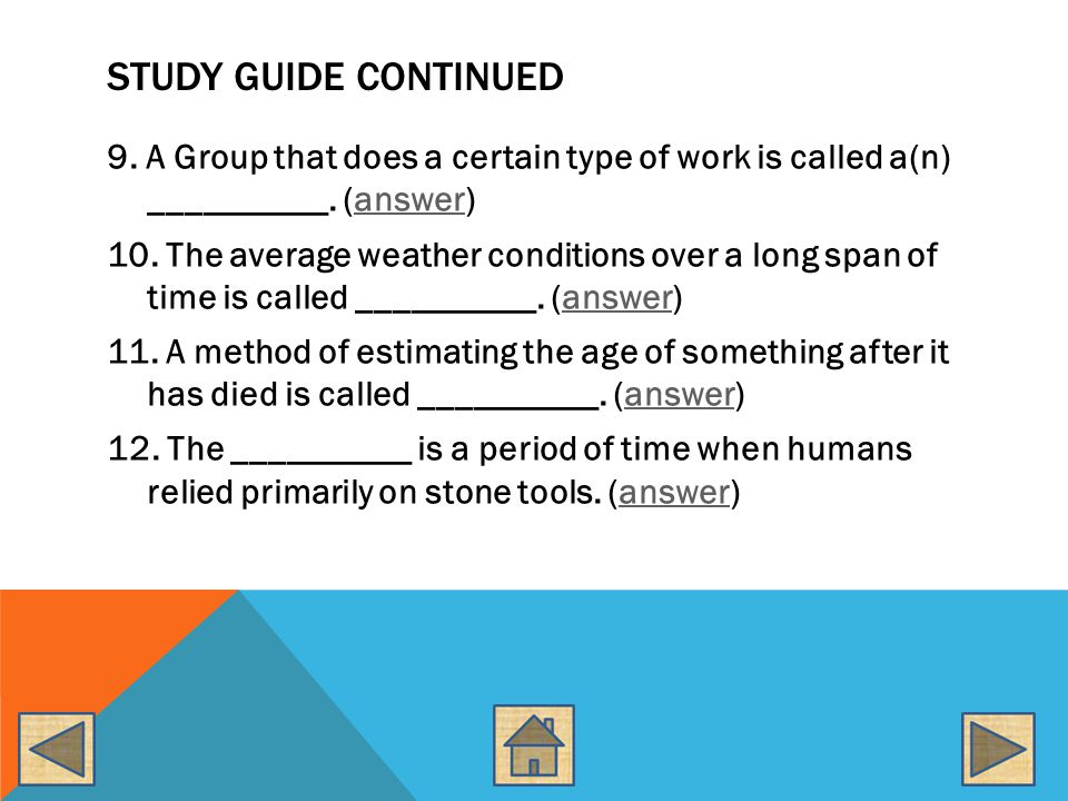 STUDY GUIDE CONTINUED 13.